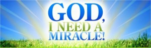 God I need a miracle Original Pic